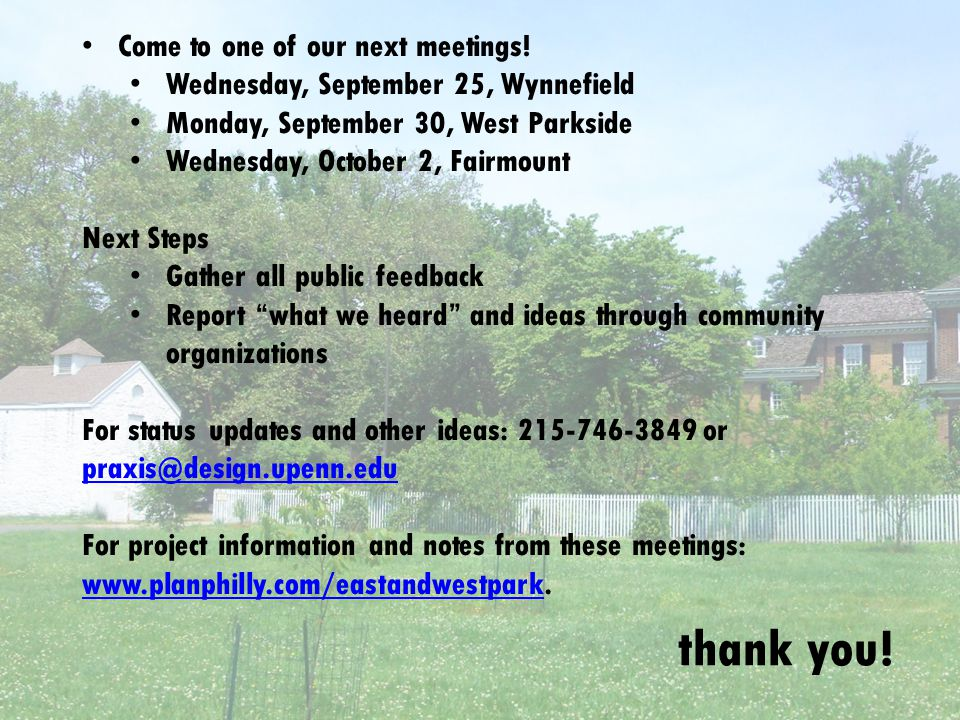 thank you. Come to one of our next meetings.