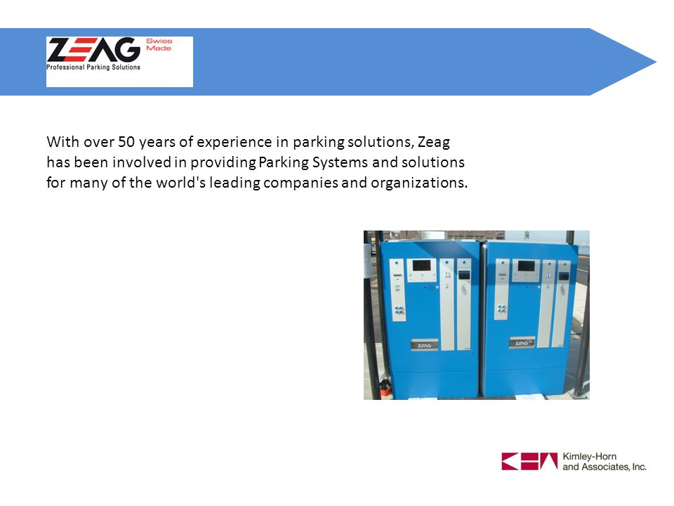 With over 50 years of experience in parking solutions, Zeag has been involved in providing Parking Systems and solutions for many of the world s leading companies and organizations.