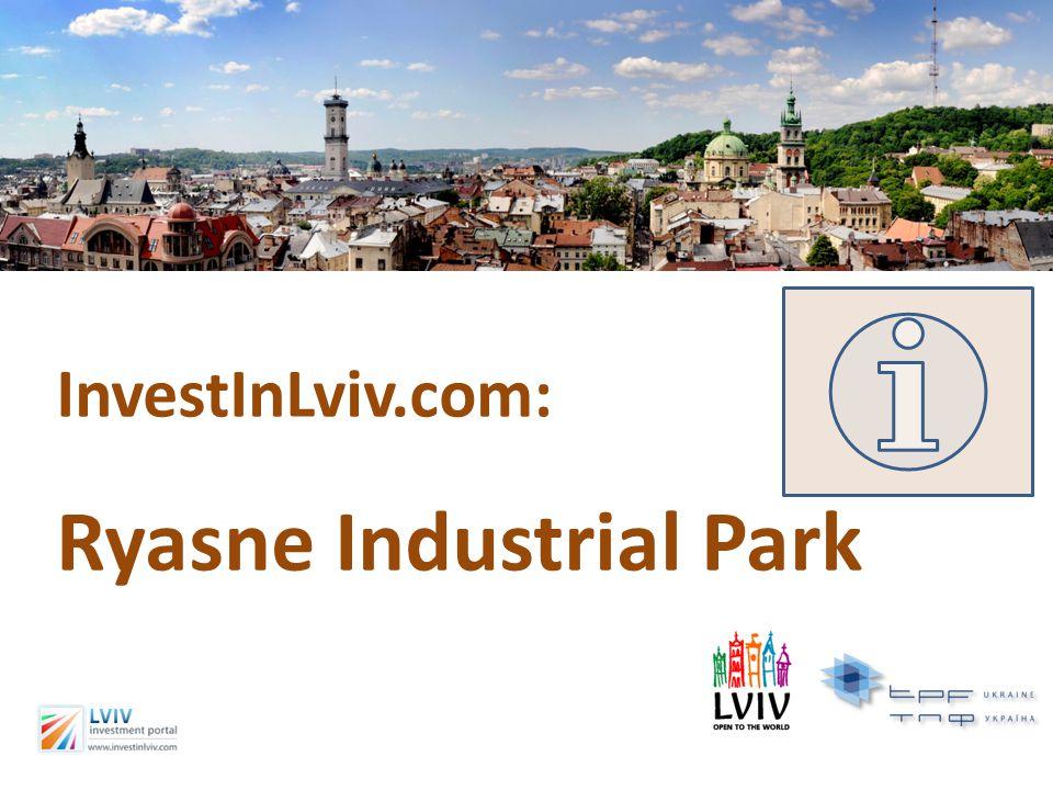InvestInLviv.com: Ryasne Industrial Park