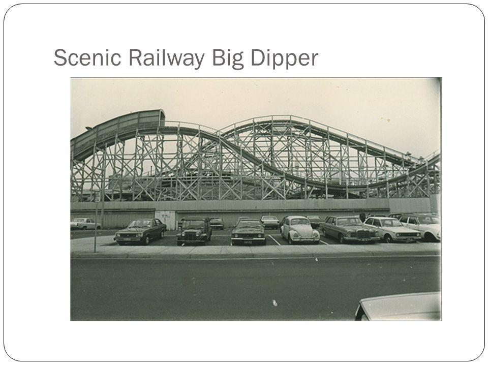 Scenic Railway Big Dipper