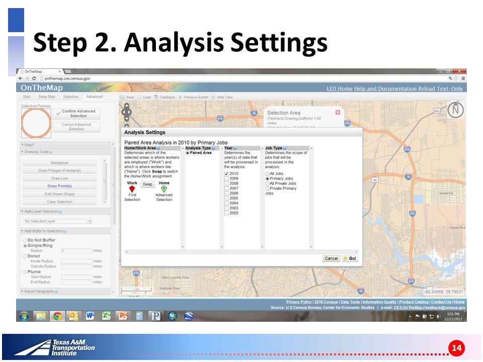Step 2. Analysis Settings 14