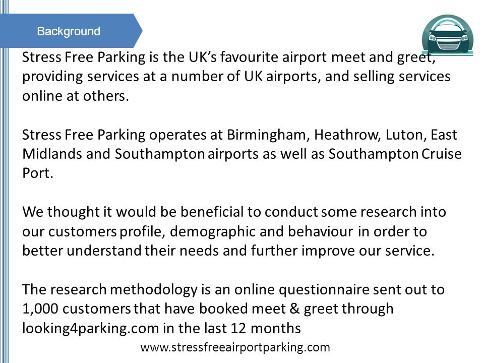 Background Stress Free Parking is the UKs favourite airport meet and greet, providing services at a number of UK airports, and selling services online at others.