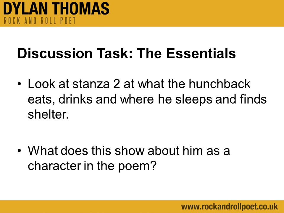 Exemplar Response: The poet emphasises the three basic essentials for life by placing the verbs Eating, Drinking and Slept at the beginning of the lines in the second stanza.