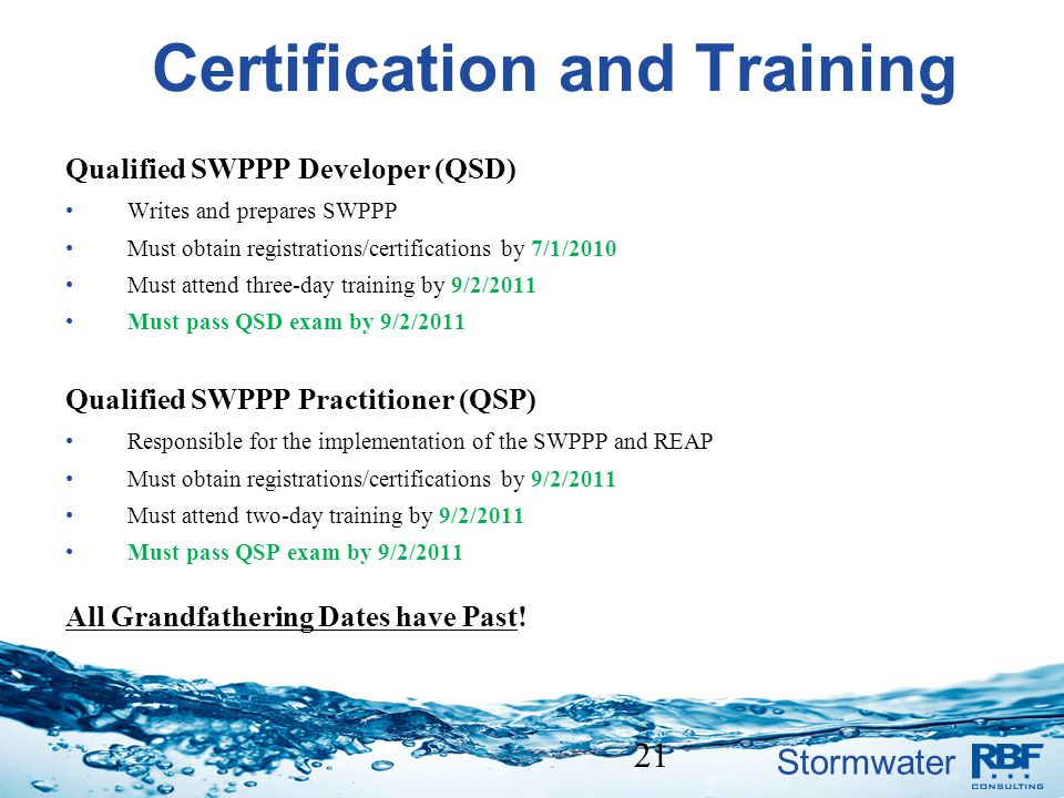 Stormwater Certification and Training Qualified SWPPP Developer (QSD) Writes and prepares SWPPP Must obtain registrations/certifications by 7/1/2010 M
