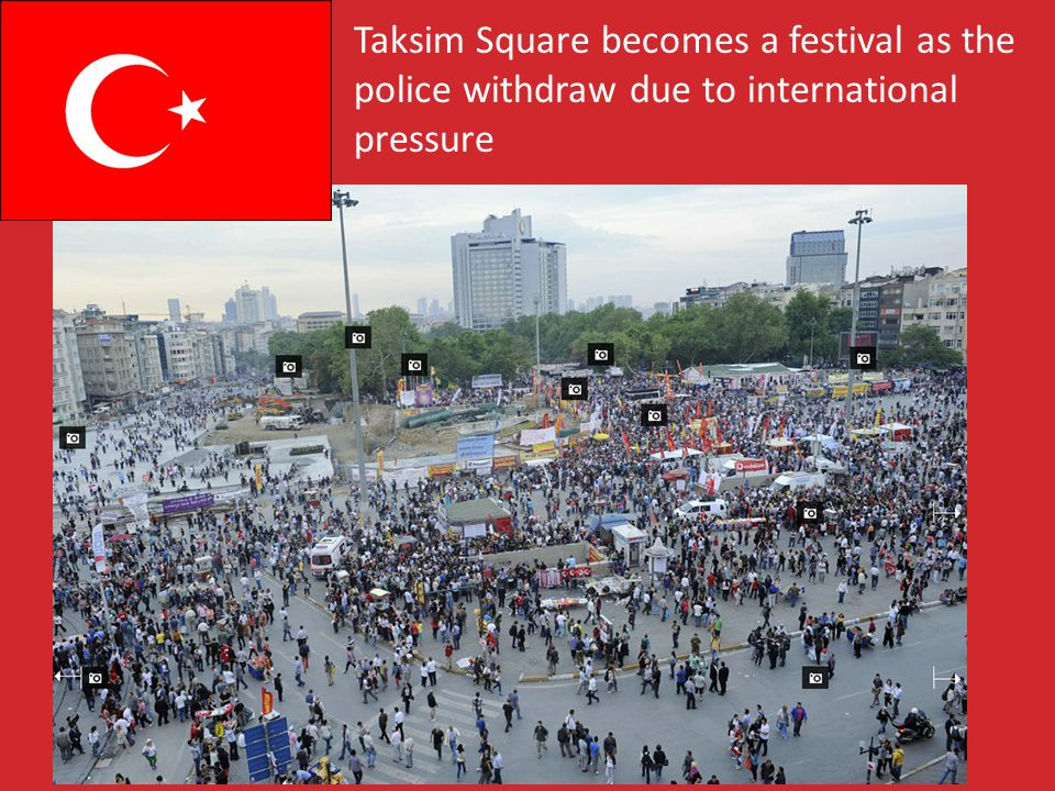 Taksim Square becomes a festival as the police withdraw due to international pressure