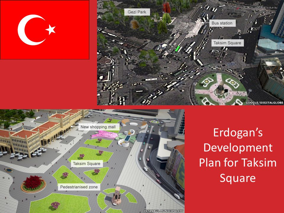 Erdogans Development Plan for Taksim Square