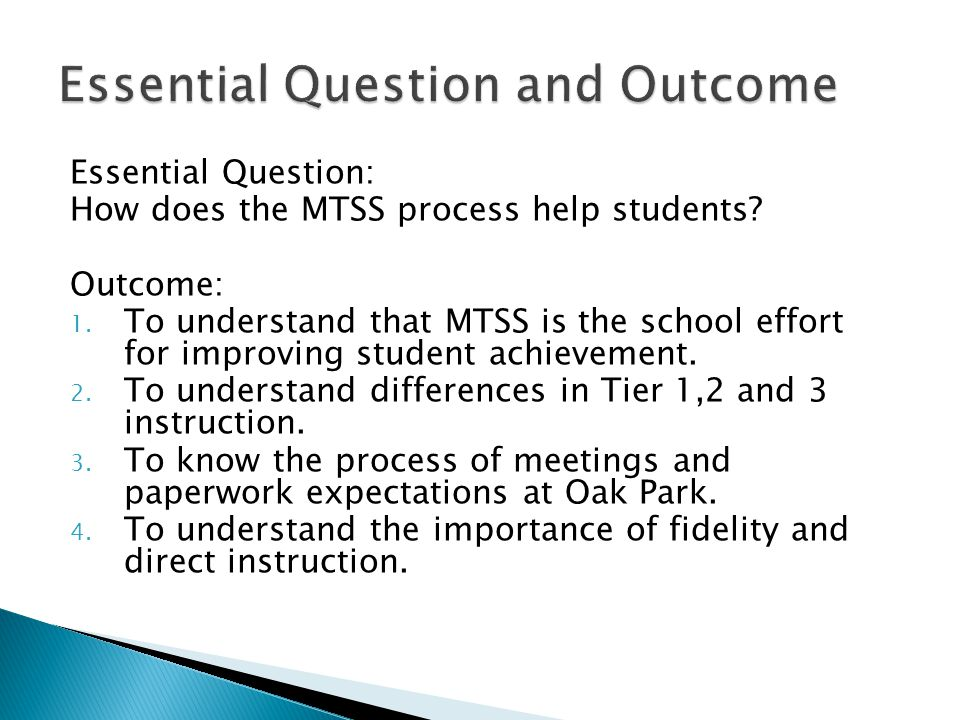 Essential Question: How does the MTSS process help students.