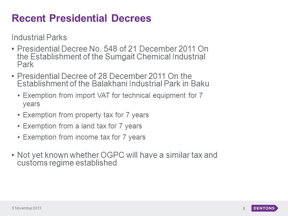 Recent Presidential Decrees 5 November 2013 5 Industrial Parks Presidential Decree No.