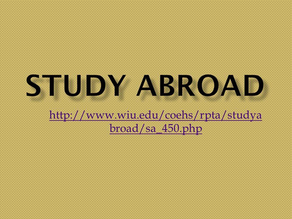 http://www.wiu.edu/coehs/rpta/studya broad/sa_450.php