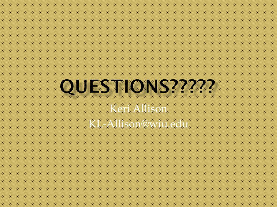 Keri Allison KL-Allison@wiu.edu