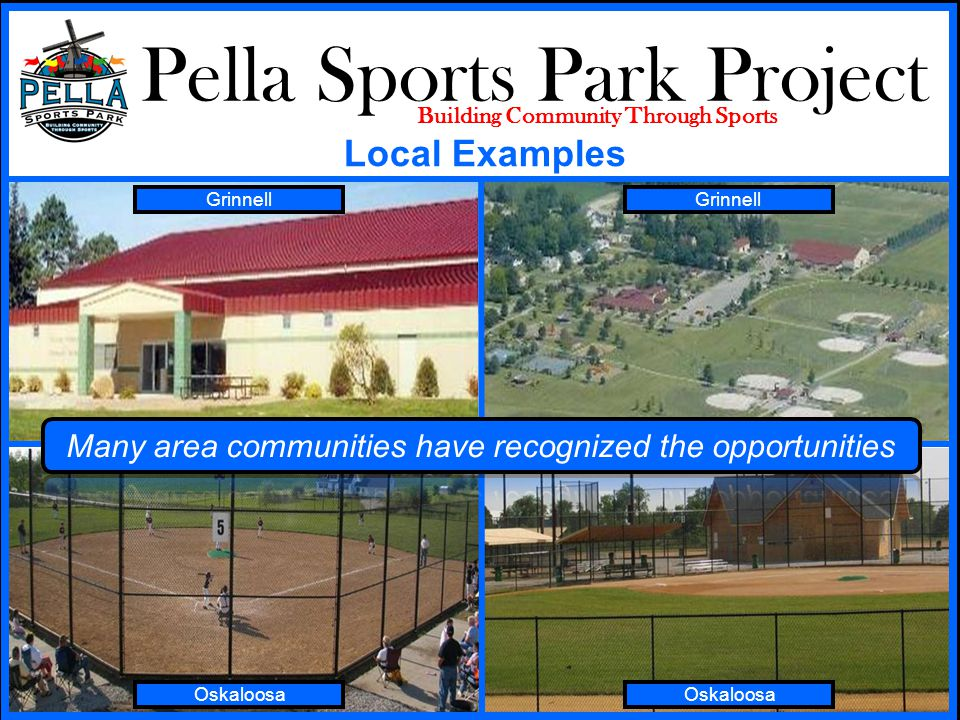 Pella Sports Park Project Building Community Through Sports Oskaloosa Grinnell Local Examples