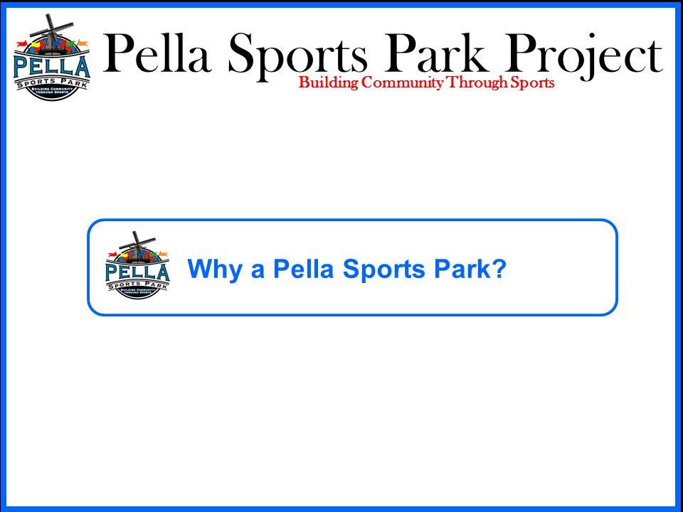 Pella Sports Park Project Building Community Through Sports Pella Sports Park Specifications