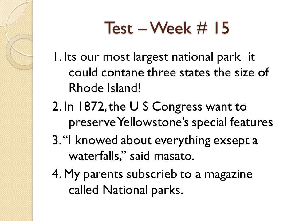 Test – Week # 15 1.