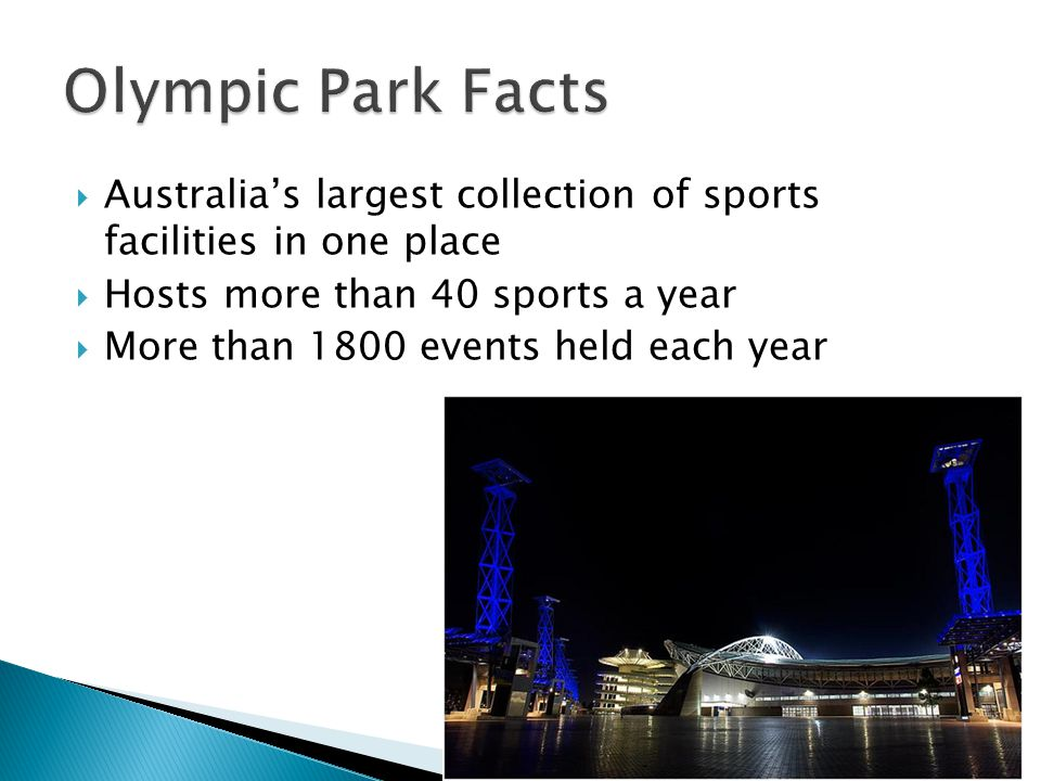 Acer Arena Stadium Australia Sydney Showground Athletic center Tennis Center Hockey Center Aquatic Center Archery Center Sports Center Sports Hall Golf Center Mountain Biking BMX/Skate park Armory Numerous Hotels Parklands