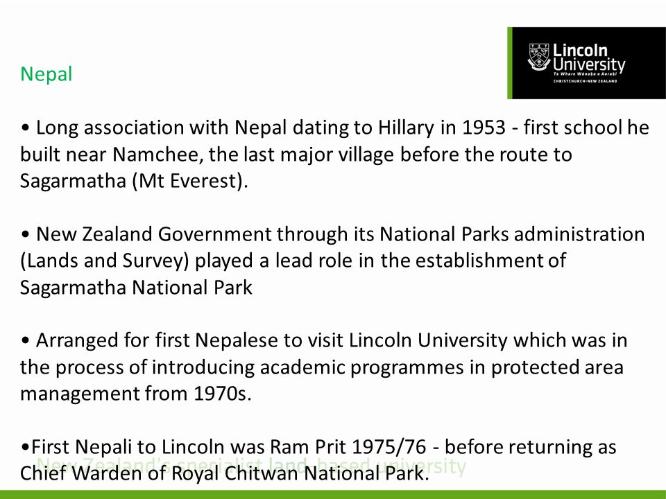 Nepal Long association with Nepal dating to Hillary in 1953 - first school he built near Namchee, the last major village before the route to Sagarmatha (Mt Everest).