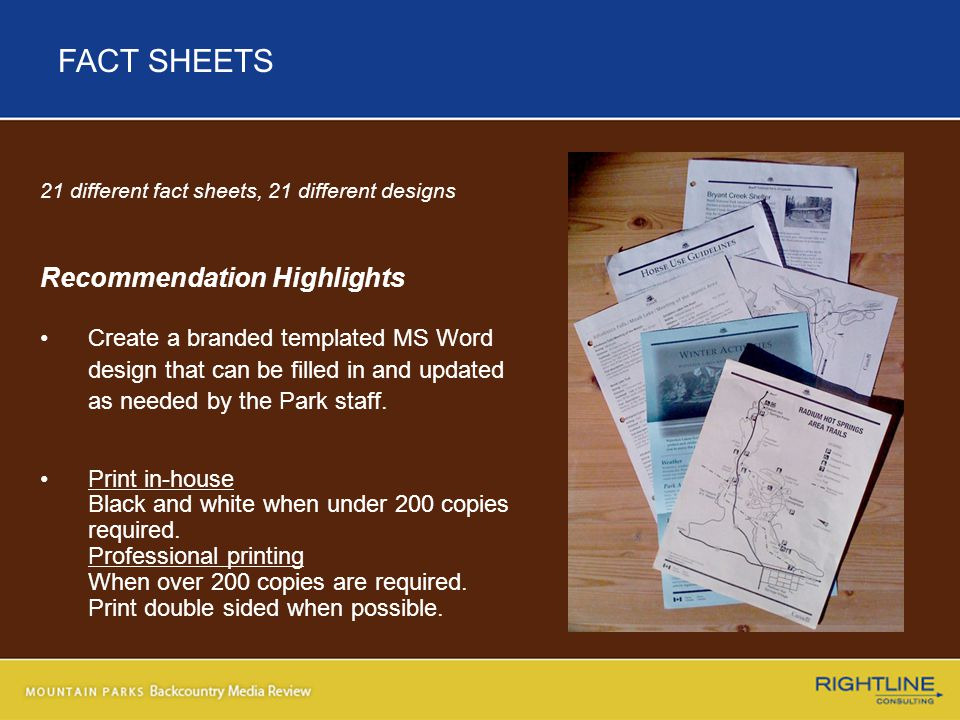 21 different fact sheets, 21 different designs Recommendation Highlights Create a branded templated MS Word design that can be filled in and updated as needed by the Park staff.