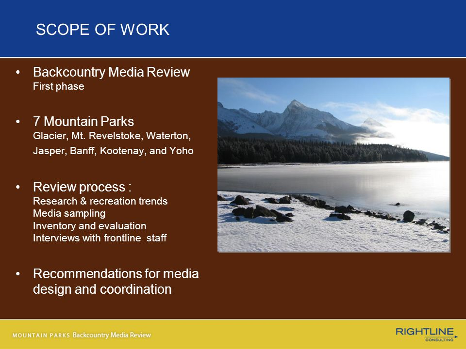 SCOPE OF WORK Backcountry Media Review First phase 7 Mountain Parks Glacier, Mt.