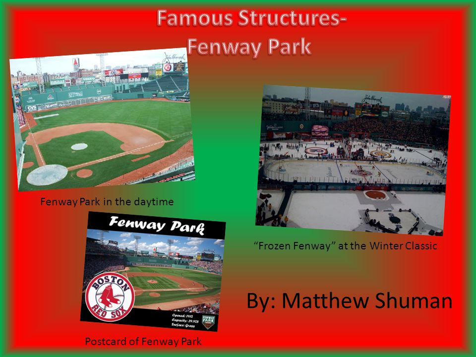 By: Matthew Shuman Fenway Park in the daytime Frozen Fenway at the Winter Classic Postcard of Fenway Park