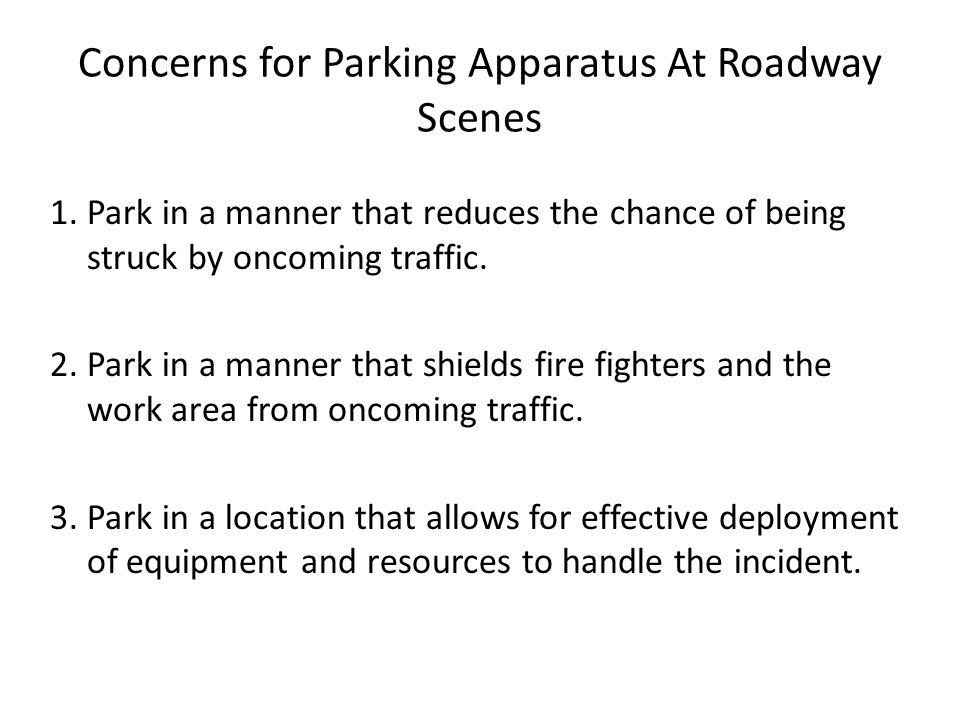 Concerns for Parking Apparatus At Roadway Scenes 1.