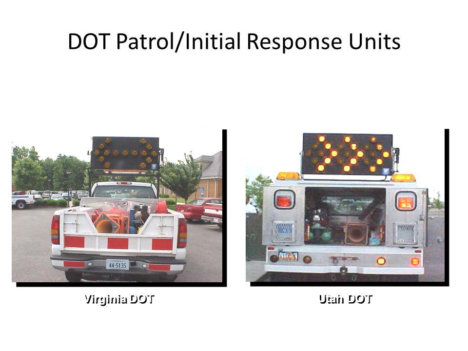 DOT Patrol/Initial Response Units Virginia DOT Utah DOT