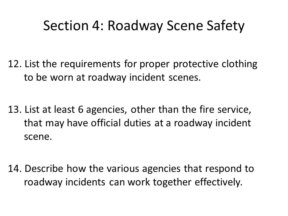 Section 4: Roadway Scene Safety 12.