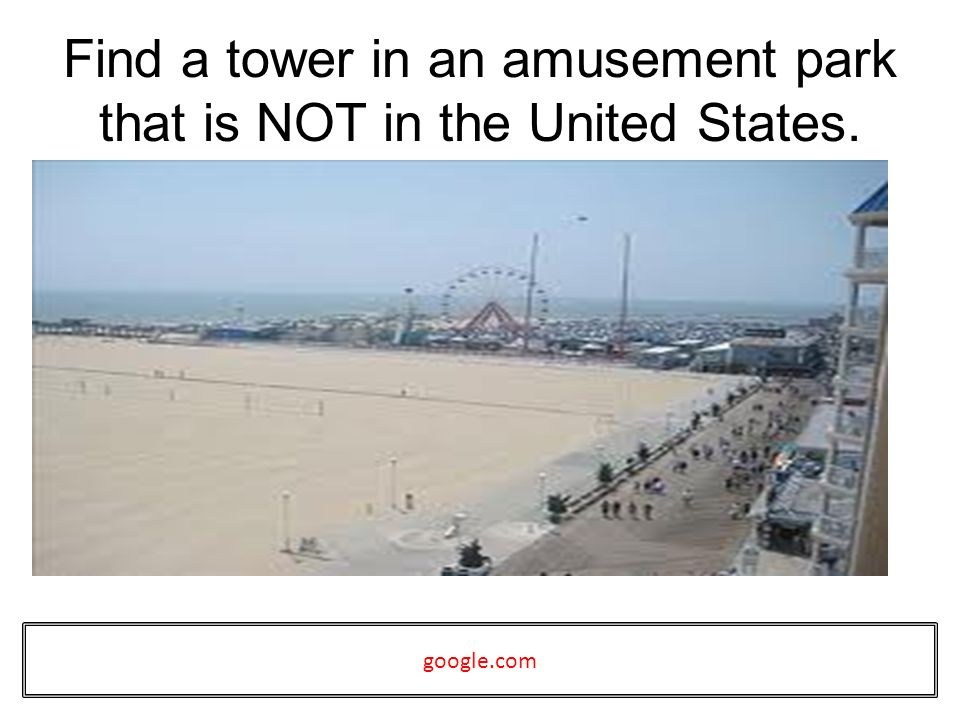 Find a tower in an amusement park that is NOT in the United States. google.com