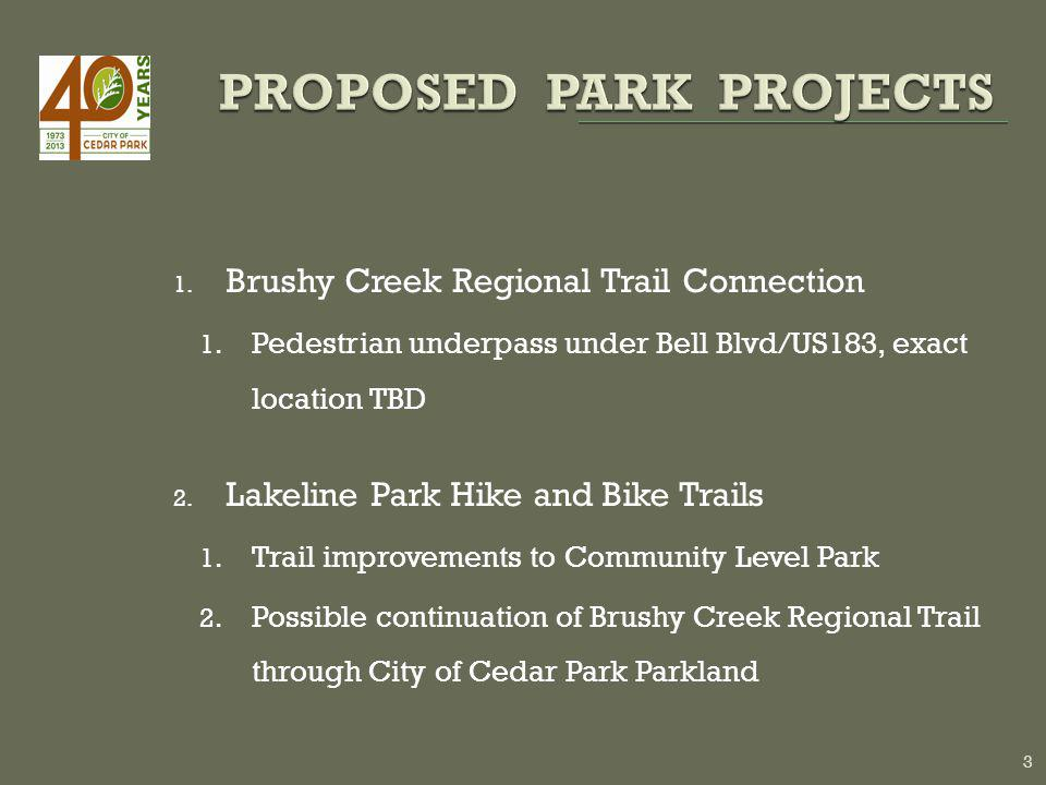 1. Brushy Creek Regional Trail Connection 1.