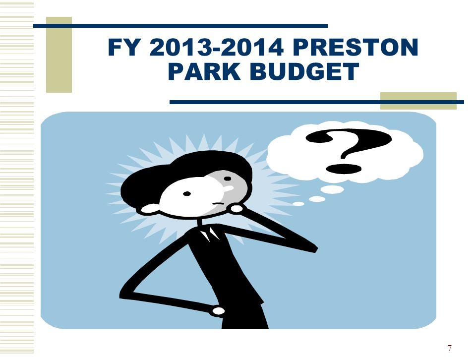 FY 2013-2014 PRESTON PARK BUDGET 7