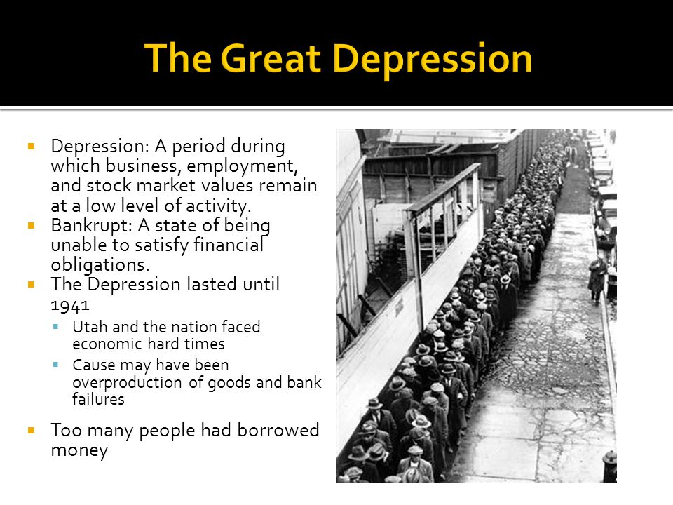 Depression: A period during which business, employment, and stock market values remain at a low level of activity.