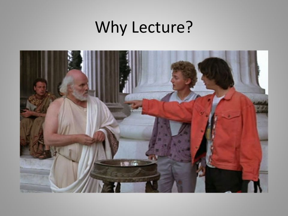 Why Lecture