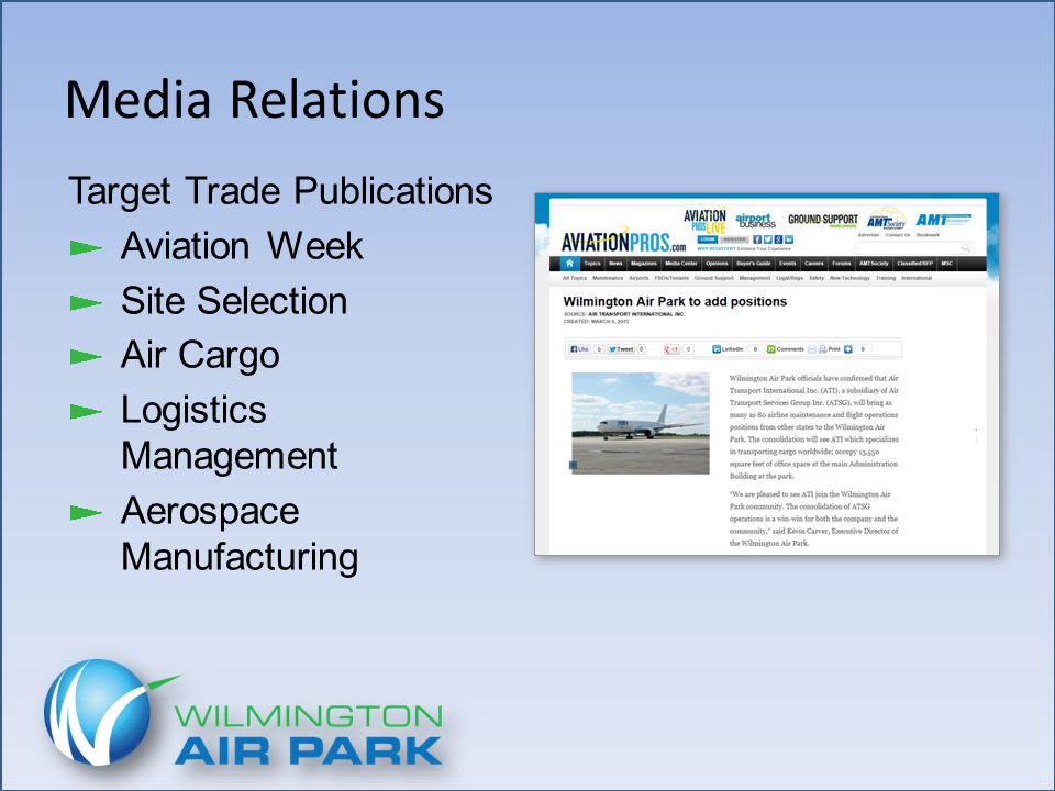 Media Relations Target Trade Publications Aviation Week Site Selection Air Cargo Logistics Management Aerospace Manufacturing