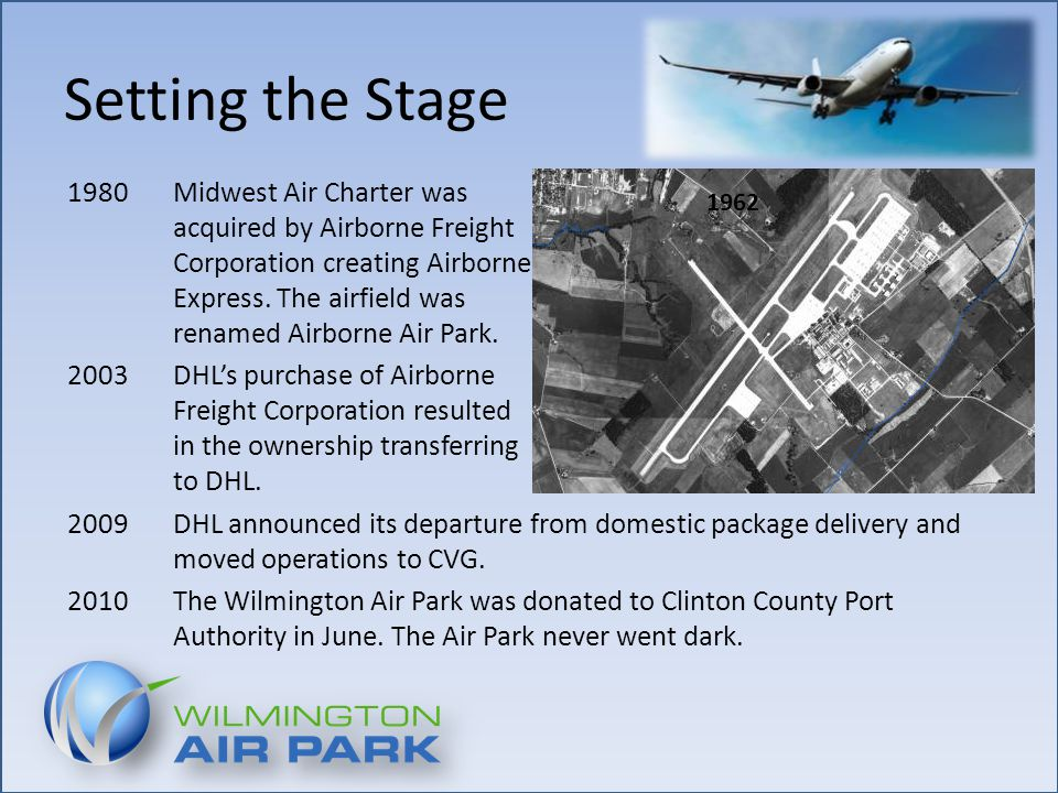 Setting the Stage 1980 Midwest Air Charter was acquired by Airborne Freight Corporation creating Airborne Express.