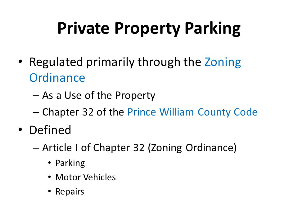 Commercial Vehicles Prince William County Code Section 13- 327 states that commercial vehicles are prohibited from parking in any residence district countywide.