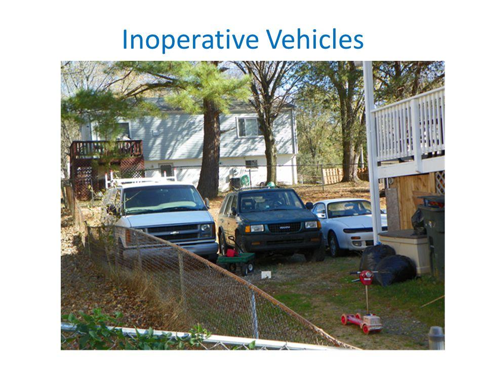 Inoperative Vehicles Enforcement – Complaint driven – Violation Notice – 3 strikes – Final action
