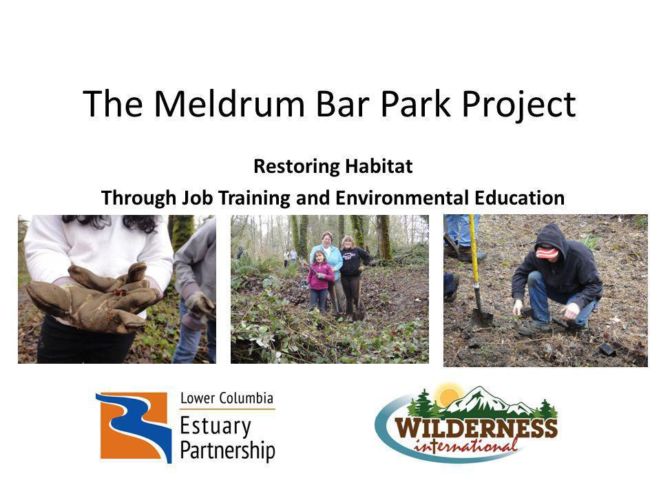Meldrum Bar Park Project Elements Environmental education for students in grades 3-6 Focus on local schools (Kraxburger, Holcomb, Wetten, El Puente, etc.) Lead by Estuary Partnership Environmental Educators