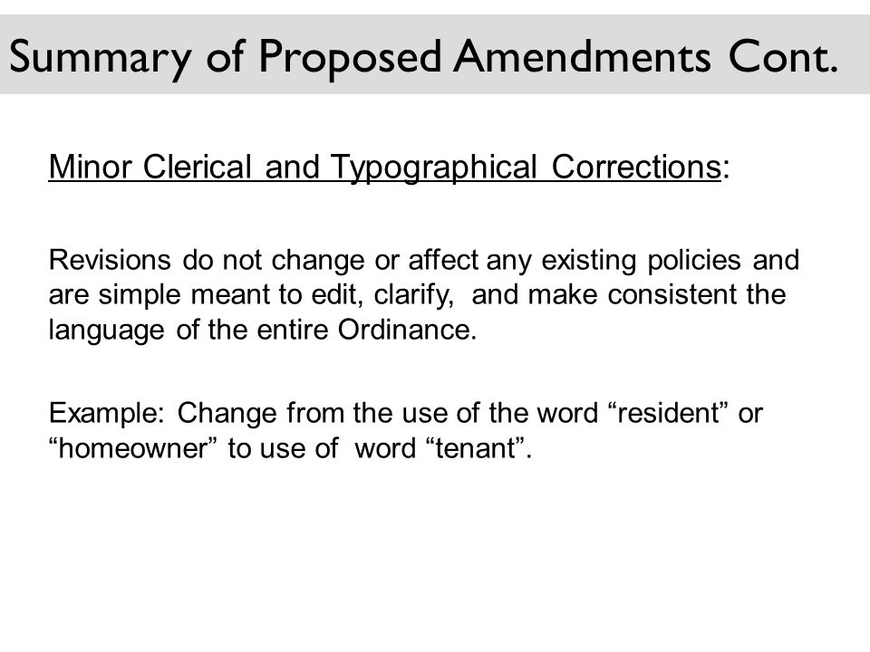 Summary of Proposed Amendments Cont.
