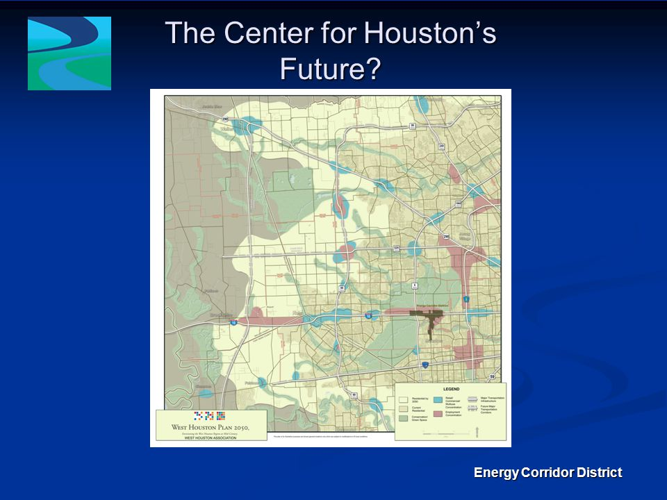 1,500 acres of residential, office campuses, retail and interstate and state highway in West Houston 1,500 acres of residential, office campuses, retail and interstate and state highway in West Houston Located adjacent to 26,000 acres of federal land leased in part to the county and city for open space, public parks and riparian conservation Located adjacent to 26,000 acres of federal land leased in part to the county and city for open space, public parks and riparian conservation Projected to be the center of employment by 2050 Projected to be the center of employment by 2050 Engaged to develop a complete transportation plan for the region with safe and sustainable alternatives to single occupancy vehicles Engaged to develop a complete transportation plan for the region with safe and sustainable alternatives to single occupancy vehicles