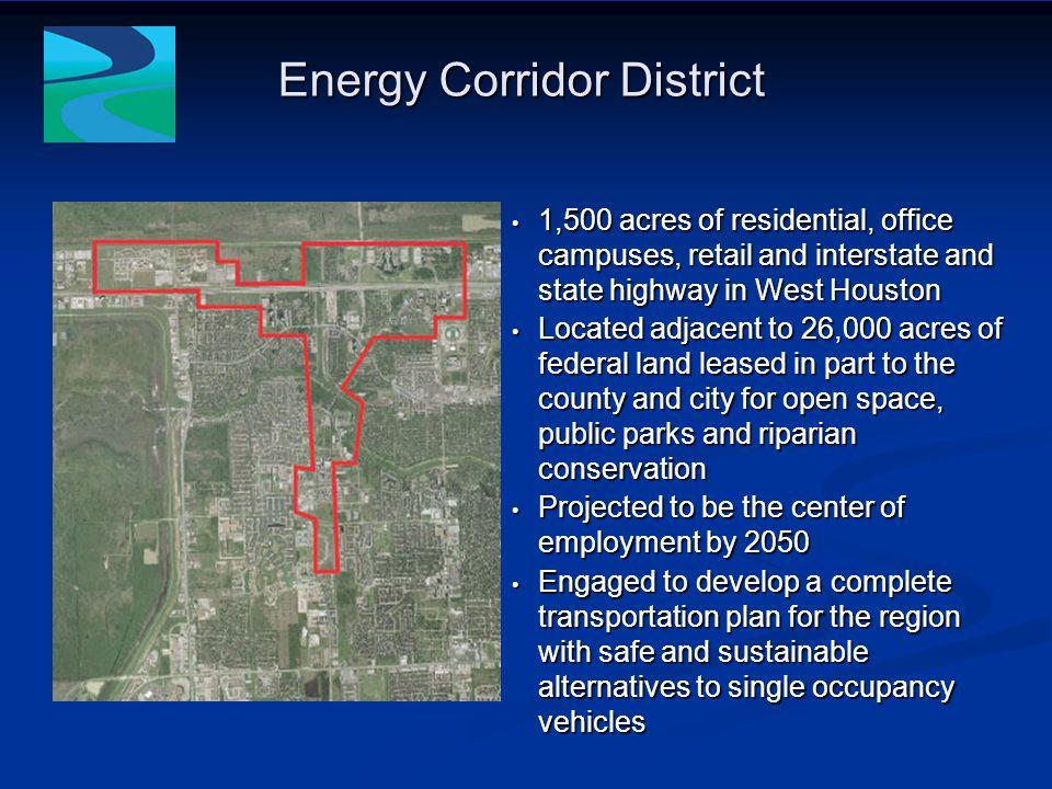 Transportation related support facilities Energy Corridor District METRO & TxDOT