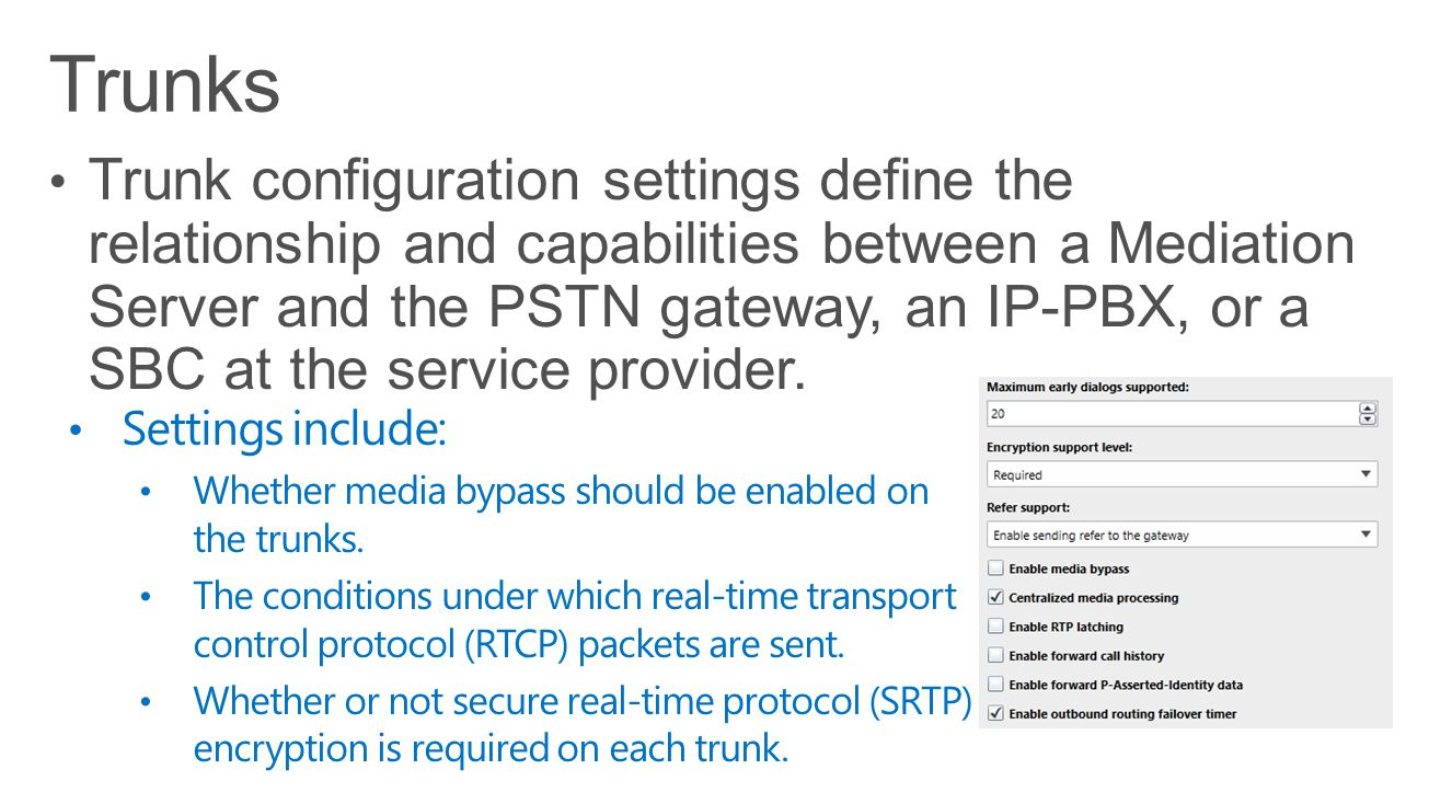 Settings include: Whether media bypass should be enabled on the trunks. The conditions under which real-time transport control protocol (RTCP) packets