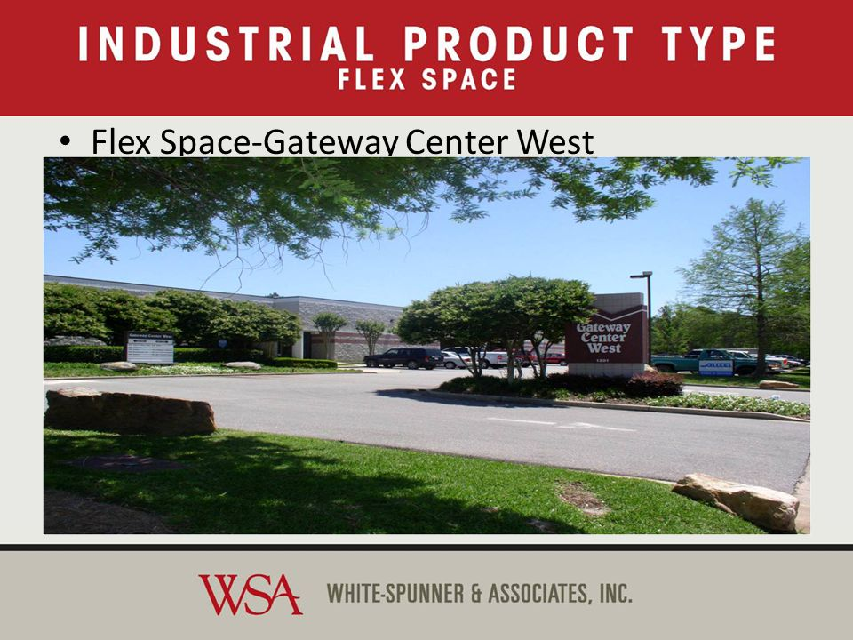Flex Space-Gateway Center West