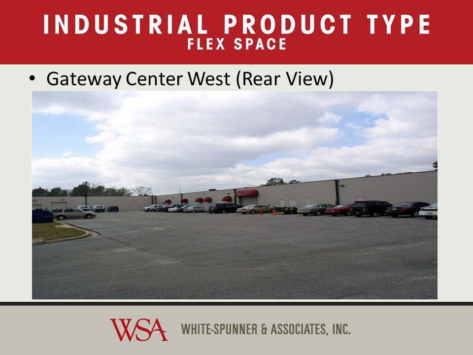 Industrial Product Types Gateway Center West (Rear View)