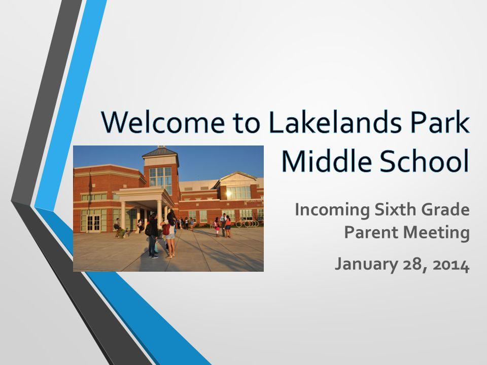 Incoming Sixth Grade Parent Meeting January 28, 2014