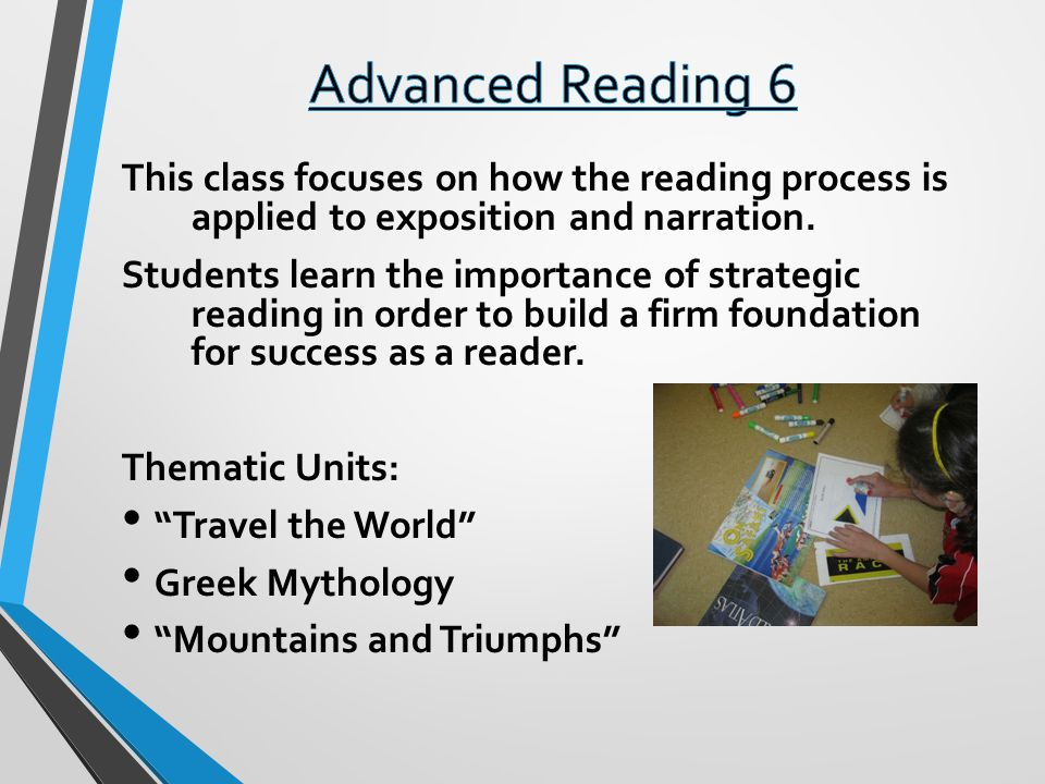This class focuses on how the reading process is applied to exposition and narration.