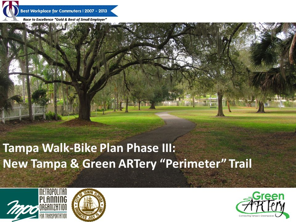 Tampa Walk-Bike Plan Phase III Walk/Bike Plan Overview Implement Comprehensive Plan and Long Range Transportation Plan o Business Centers o Urban Villages o Mixed-Use Corridor Villages o Primary Transit Corridors/Facilities Develop Multimodal Grid Identify Constructible Projects