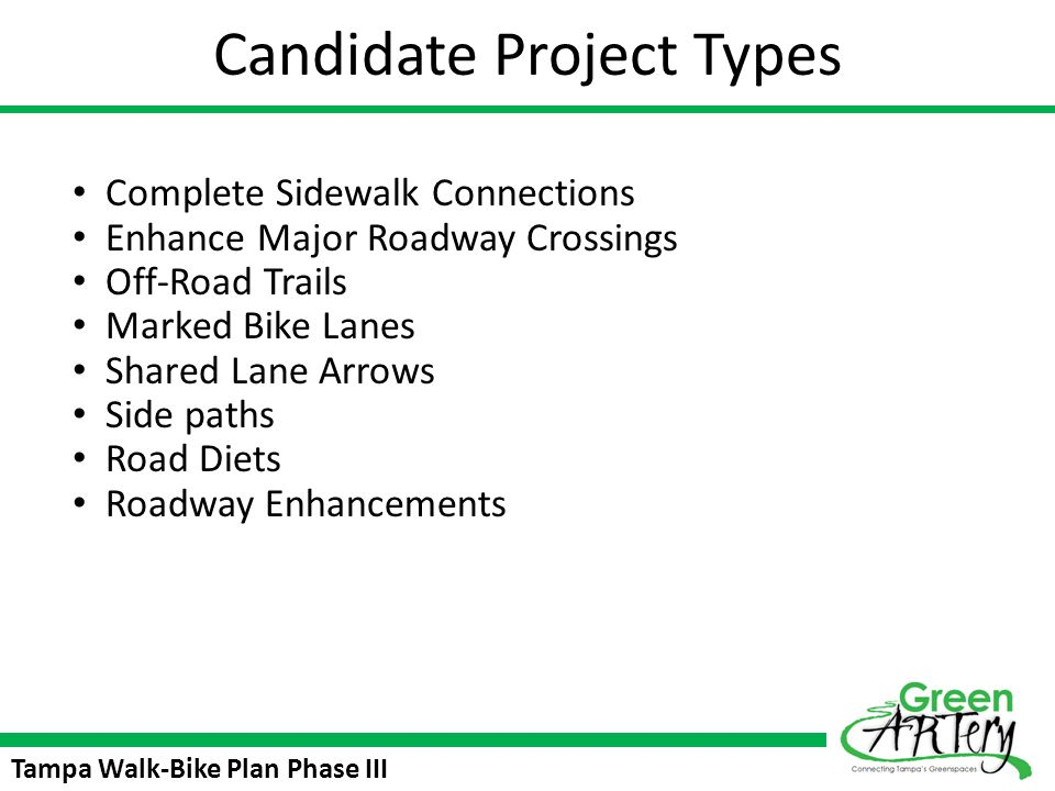 Tampa Walk-Bike Plan Phase III Walk/Bike III: New Tampa New Tampa: Review Network Identify Opportunities Consider Trail Connections