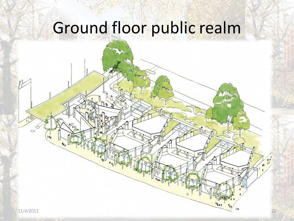 Ground floor public realm 11/4/201123