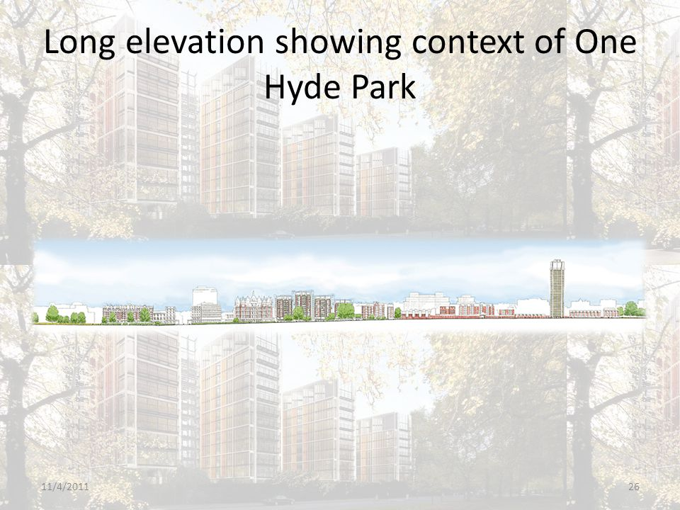 Long elevation showing context of One Hyde Park 11/4/201126