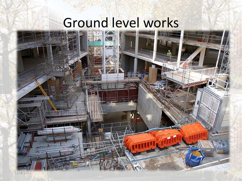 Ground level works 11/4/201139