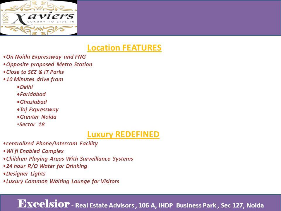Excelsior - Real Estate Advisors, 106 A, IHDP Business Park, Sec 127, Noida
