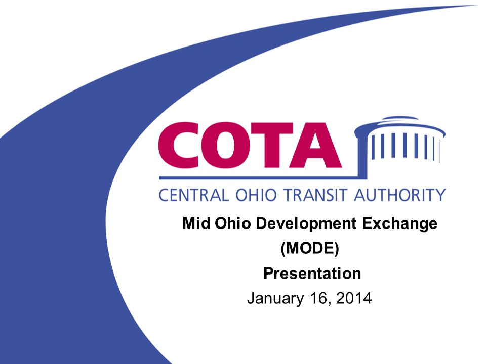 Mid Ohio Development Exchange (MODE) Presentation January 16, 2014